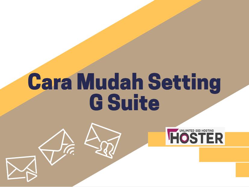 Tutorial Cara Mudah Setting G Suite :: Panduan Hoster